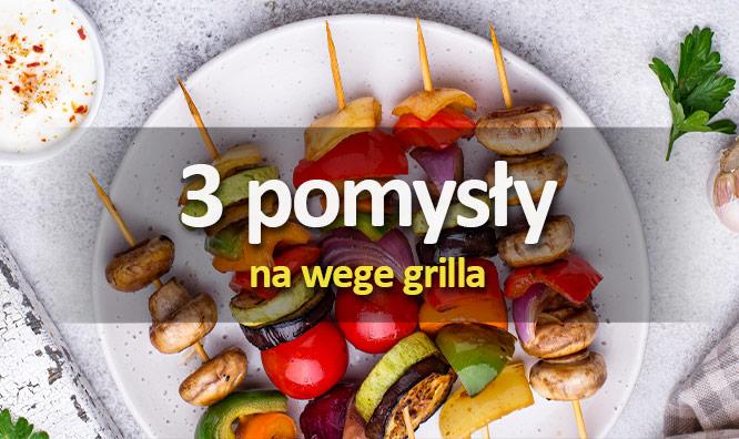 3 pomysły nawege grilla