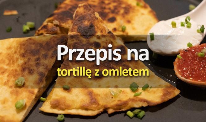 Tortilla zomletem - przepis odLewiatana