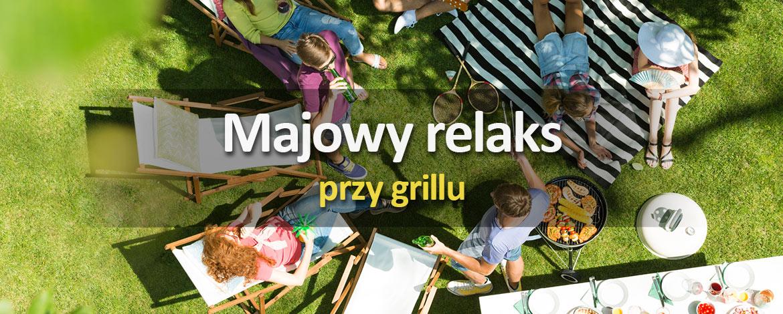 Majowy relaks przy grillu
