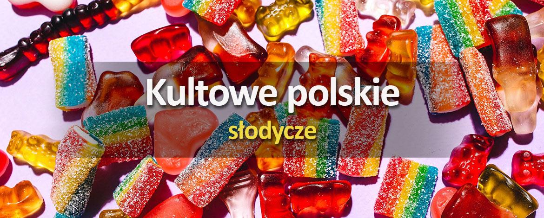 Kultowe polskie słodycze