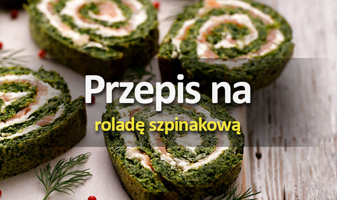 Przepis naroladę szpinkową - rolada szpinakowa